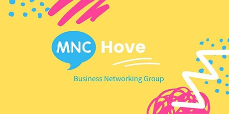 MNC Business Networking Meeting - Hove tickets