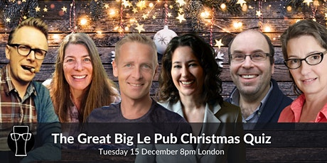 The Great Big Le Pub Christmas Quiz tickets
