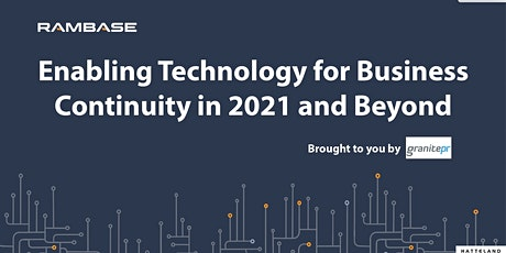 Enabling Technology for Business Continuity in 2021 and Beyond tickets