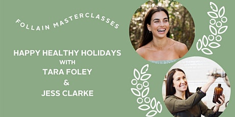 Happy Healthy Holidays  & Congrats Jess Clarke! tickets