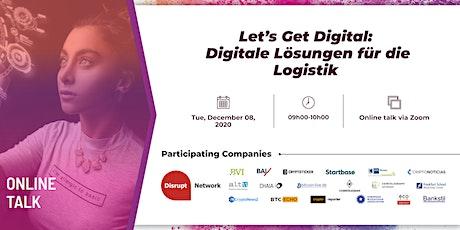 Let's get digital: Digitale Lösungen für die Logistik (Online Talk) tickets