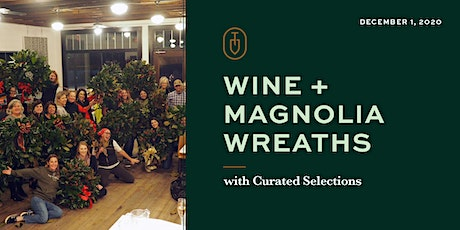 Magnolia Wreath Making and Holiday Wine Tasting at Topsoil Kitchen & Market tickets