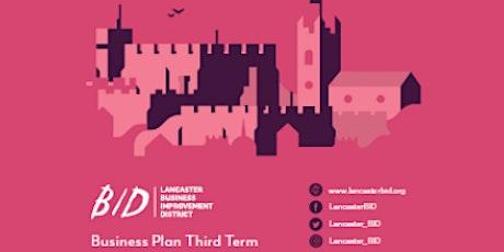 Lancaster BID Business Plan Launch tickets