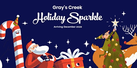 Gray's Creek Holiday Sparkle tickets