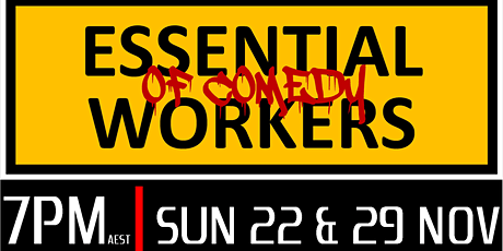 Stand Up Comedy - Essential Workers of Comedy - 22nd & 29th November tickets