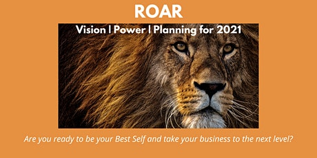 ROAR:  Vision | Power | Planning for 2021 Business Success tickets