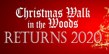2020 Christmas Walk in the Woods tickets
