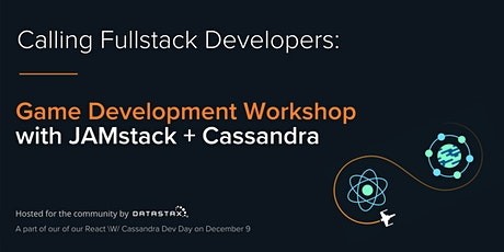 Workshop: Game Development with JAMstack + Cassandra tickets