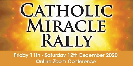 CATHOLIC MIRACLE RALLY tickets