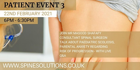 Paediatric scoliosis and parental anxiety - live Q&A (patient event) tickets