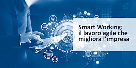 Smart Working: il lavoro agile che migliora l'impresa biglietti