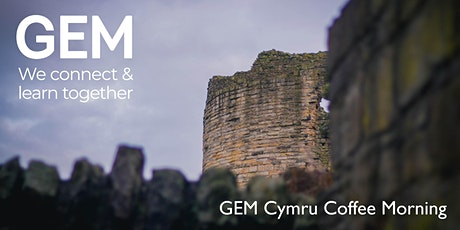 GEM Cymru Coffee Morning tickets