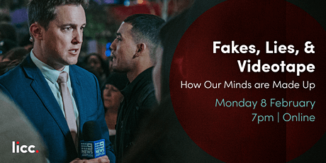 Fakes, Lies, & Videotape: How Our Minds are Made Up tickets