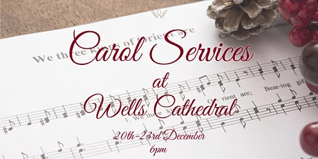 Carol Services at Wells Cathedral tickets