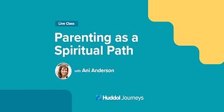 Parenting as a Spiritual Path tickets