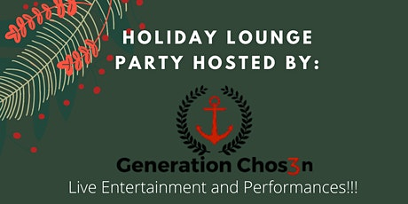 Genchosen's Holiday Lounge Party tickets