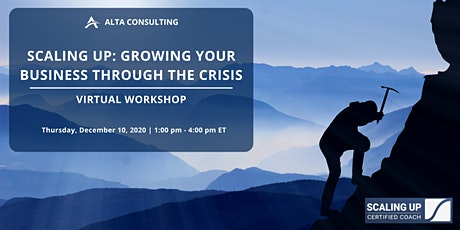 Scaling Up: Growing Your Business Through the Crisis tickets