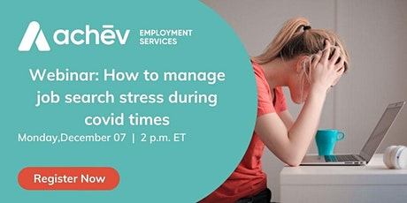 HOW TO MANAGE JOB SEARCH STRESS DURING COVID -19 tickets
