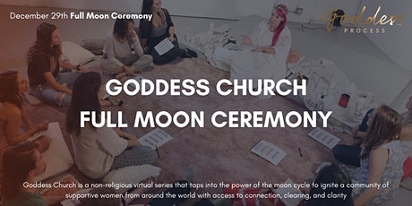 Goddess Church: Full Moon Ceremony tickets