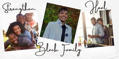 401 Years: Strengthening The Black Family For The Decade Ahead tickets