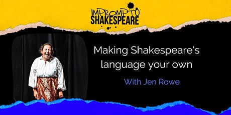 Improvising Shakespeare: Making Shakespeare's Language Your Own tickets