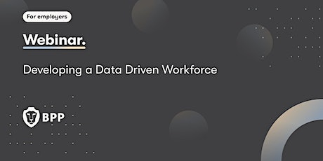 Developing a Data Driven Workforce tickets