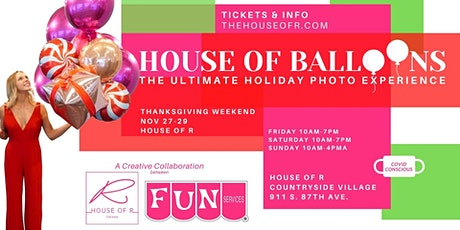 House of Balloons...A 30 minute Experience (start times every 15 min) tickets