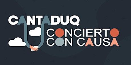 CANTADUQ: Concierto con Causa boletos
