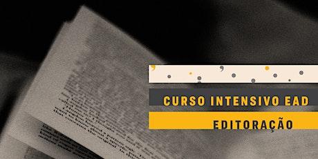 CURSO INTENSIVO EAD | Editar livros, do original à livraria ingressos