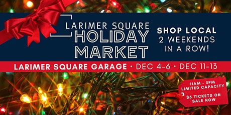 Larimer Square Holiday Market tickets