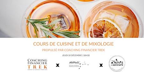 Cours de cuisine et de mixologie propulsé par Coaching Financier TREK billets