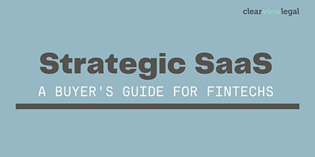 Strategic SaaS: A Buyer's Guide For Fintechs tickets