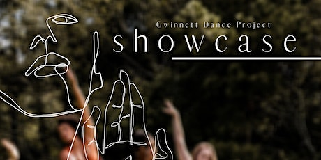 SHOWCASE: an evening of dance with Gwinnett Dance Project tickets