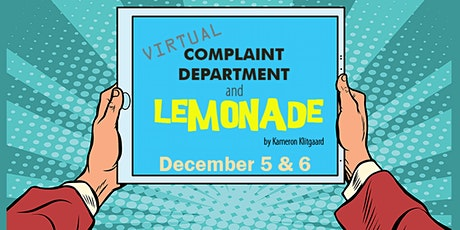 Virtual Complaint Department and Lemonade tickets