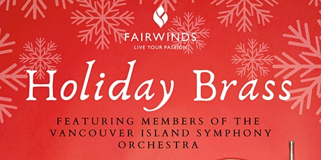 Holiday Brass - Featuring The Vancouver Island Symphony tickets