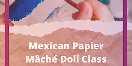 Mexican Papier-Mâché Doll Class tickets
