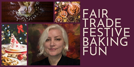 Fair Trade Festive Baking Fun tickets
