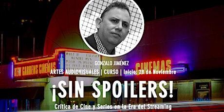 [Curso] ¡SIN SPOILERS! Crítica de Cine y Series en la Era del Streaming tickets