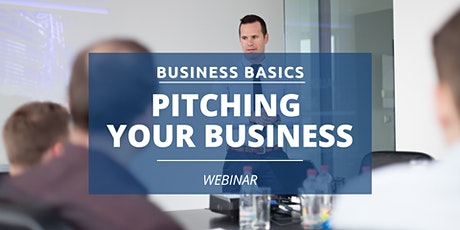 Business  Basics: Pitching Your Business tickets