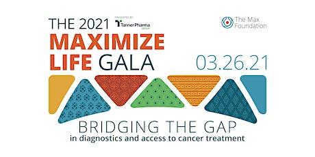 2021 Maximize Life Gala tickets