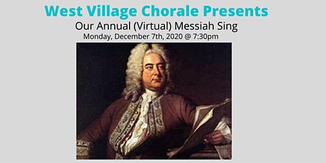 West Village Chorale's Annual Messiah Sing (Virtual) tickets