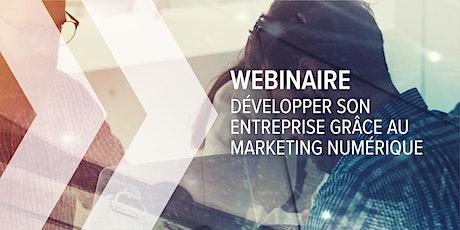 Développer vos affaires grâce au marketing numérique billets