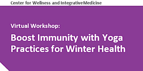 Virtual Workshop: Boost Immunity with Yoga Practices for Winter Health tickets