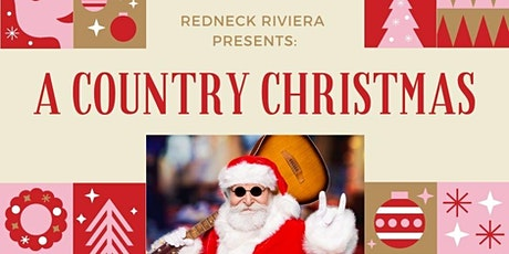 A Country Christmas at Redneck Riviera on Broadway! tickets