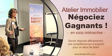 Atelier Interactif Immobilier - NEGOCIEZ GAGNANTS billets