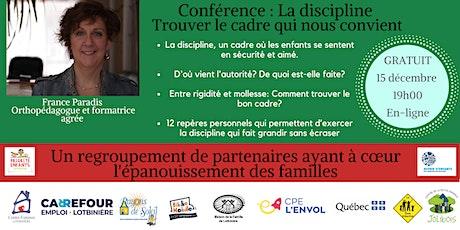 Conférence: La discipline -Trouver le cadre qui vos convient- billets