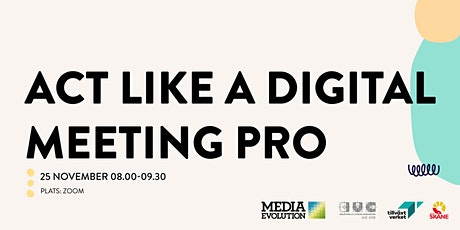 """""""Act like a digital meeting pro"""" tickets"""