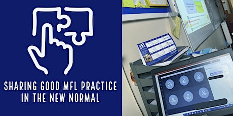 Sharing Good MFL practice in the New Normal tickets