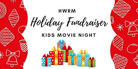 Kids Movie Night - Holiday Fundraiser tickets