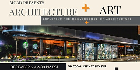 ARCHITECTURE + ART - Exploring the convergence of Architecture + tickets